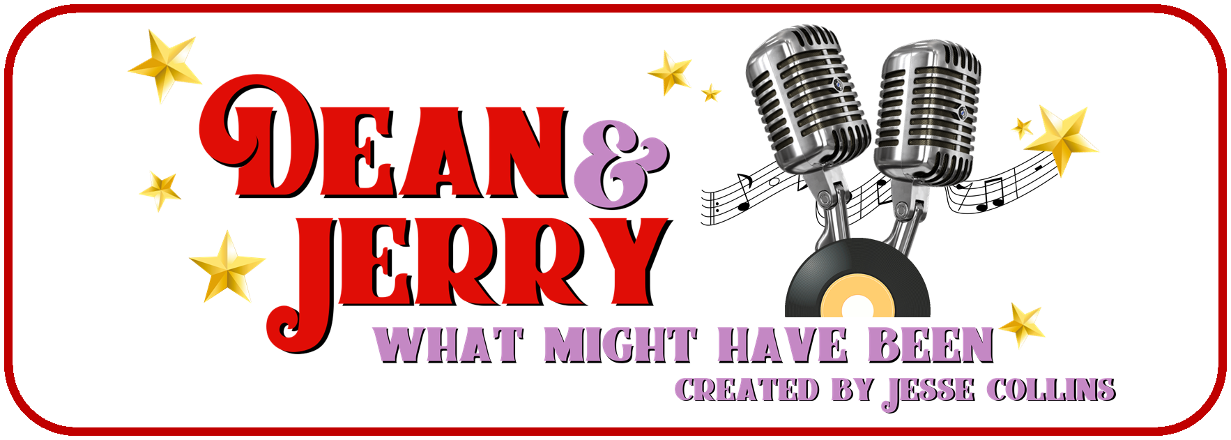 Promotional graphic for the production of Dean & Jerry playing at the Opera House July 24 - August 16, 2019