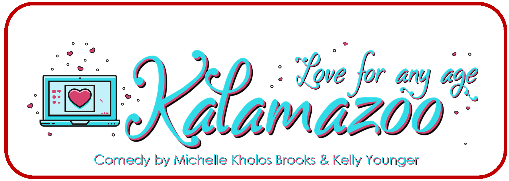 Promotional graphic for the production of Kalamazoo September 11 - 27, 2019